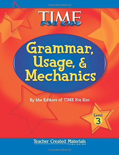 9780743901284: Teacher Created Materials - TIME For Kids: Grammar, Usage, and Mechanics (Level 3) - Grade 3 (Exploring Writing)