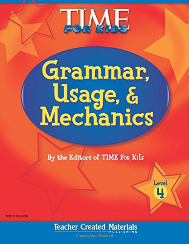 9780743901291: Teacher Created Materials - TIME For Kids: Grammar, Usage, and Mechanics (Level 4) - Grade 4 (Exploring Writing)