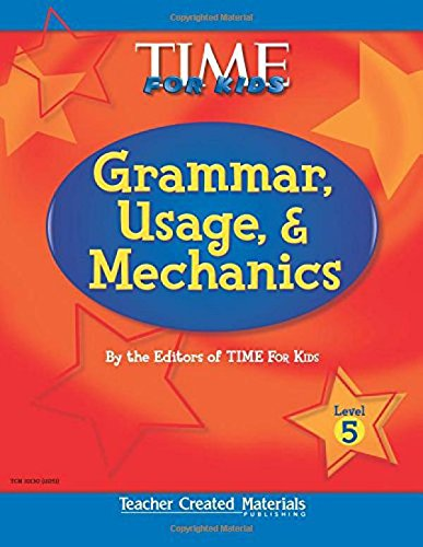 9780743901307: Teacher Created Materials - TIME For Kids: Grammar, Usage, and Mechanics (Level 5) - Grade 5 (Exploring Writing)