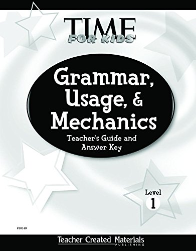 9780743901406: Teacher Created Materials - TIME For Kids: Grammar, Usage, and Mechanics Teacher's Guide (Level 1) - Grade 1 (Exploring Writing)