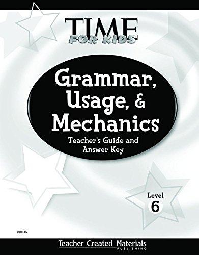 9780743901451: Teacher Created Materials - TIME For Kids: Grammar, Usage, and Mechanics Teacher's Guide (Level 6) - Grade 6