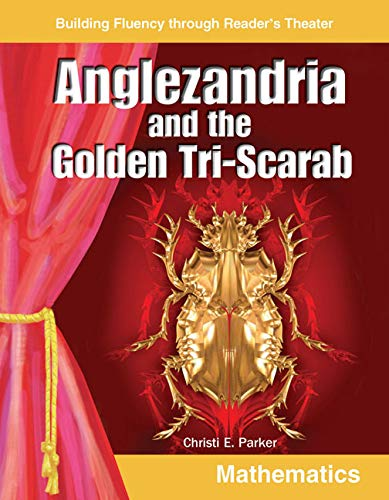 9780743901888: Anglezandria and the Golden Tri-Scarab: Grades 5-6 (Building Fluency Through Reader's Theater)