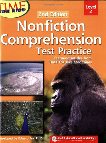 Time for Kids: Nonfiction Comprehension Test Practice, Second Edition: Edward Fry