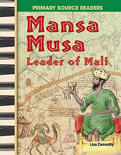 9780743904391: Mansa Musa: Leader of Mali: World Cultures Through Time (Primary Source Readers)