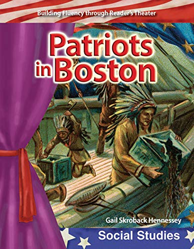 9780743905473: Patriots in Boston: Early America (Building Fluency Through Reader's Theater)