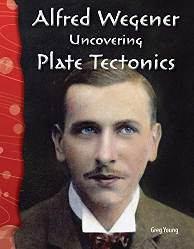 9780743905602: Alfred Wegener: Uncovering Plate Tectonics (Earth & Space Science)