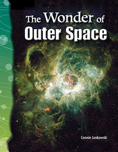 The Wonder of Outer Space: Earth and Space Science (Science Readers): Connie Jankowski