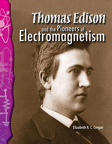 9780743905763: Thomas Edison and the Pioneers of Electromagnetism: Physical Science (Science Readers)