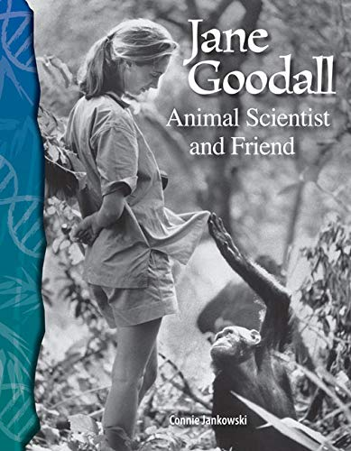 Jane Goodall: Animal Scientist and Friend: Life: Connie Jankowski