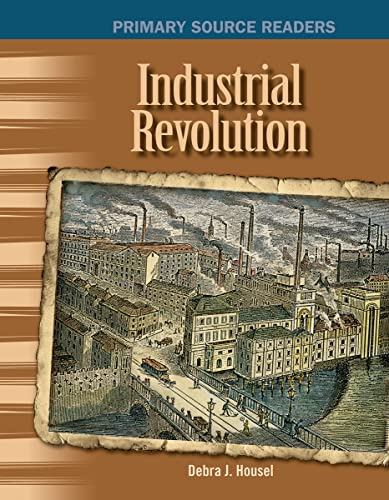 9780743906609: Industrial Revolution: The 20th Century (Primary Source Readers)