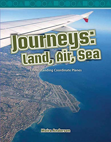 9780743909006: Journeys: Land, Air, Sea: Level 4 (Mathematics Readers)