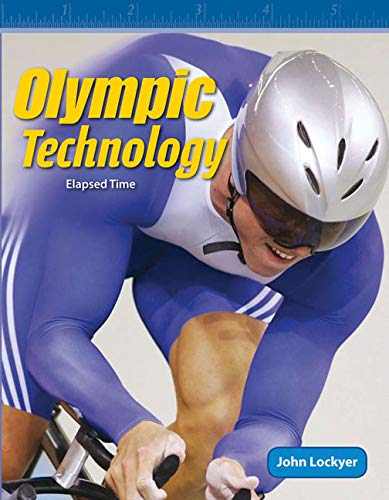 Olympic Technology: Level 4 (Mathematics Readers): John Lockyer
