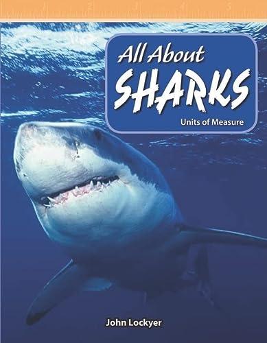 All About Sharks: Level 4 (Mathematics Readers): John Lockyer