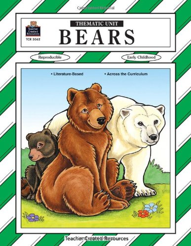 9780743930628: Bears Thematic Unit (Thematic Unit (Teacher Created Materials))
