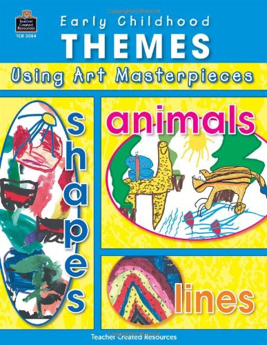 9780743930840: Early Childhood Themes Using Art Masterpieces