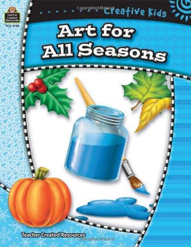 9780743931984: Creative Kids: Art for All Seasons