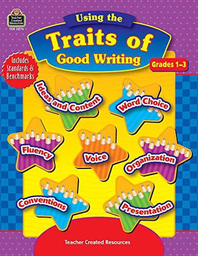 9780743932769: Using the Traits of Good Writing (TCM #3276)
