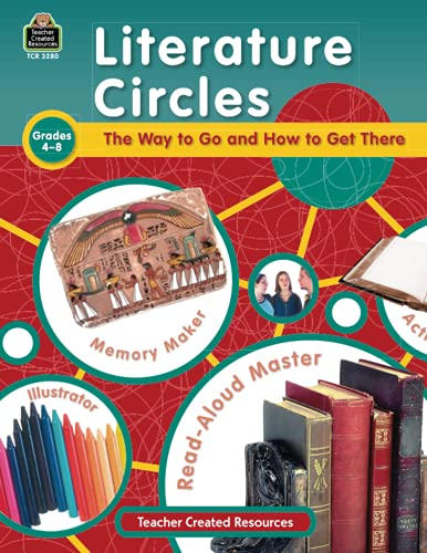 9780743932806: Literature Circles: The Way to Go and How to Get There