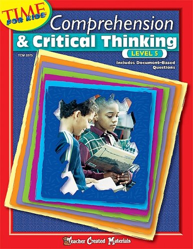 9780743933759: Comprehension & Critical Thinking Level 5 (Time for Kids (Teacher Created Materials))