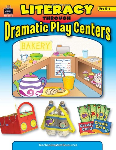 9780743933780: Literacy Through Dramatic Play Centers
