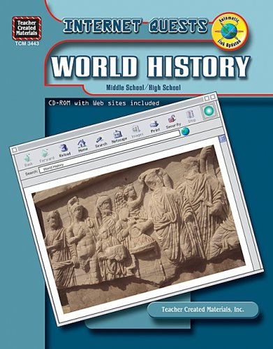 Internet Quests: World History: Burgess, Betsy