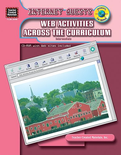 Internet Quests: Web Activities Across the Curriculum: Burgess, Betsy
