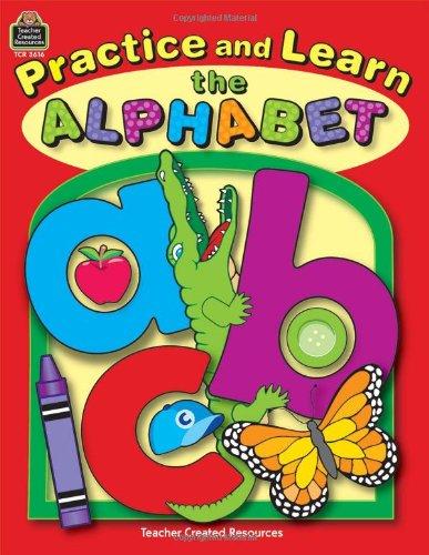 Practice and Learn the Alphabet: Checchini, Marie E.