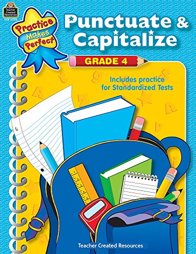 9780743937788: Punctuate & Capitalize Grade 4 (Practice Makes Perfect)