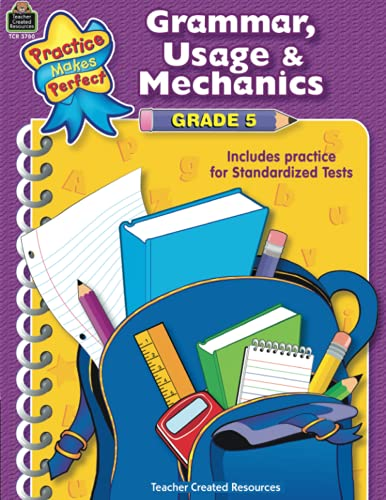 Grammar, Usage & Mechanics Grade 5 (Practice: Melissa Hart