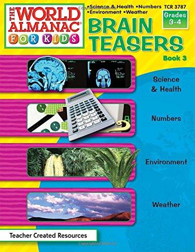 9780743937870: The World Almanac for Kids Brain Teasers: Grades 3-4