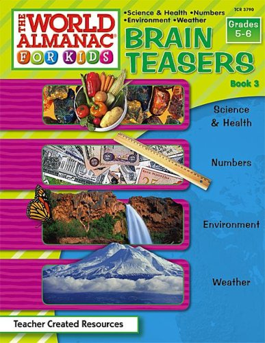 9780743937900: The World Almanac for Kids-Brain Teasers: Science & Health, Numbers, Environment, Weather