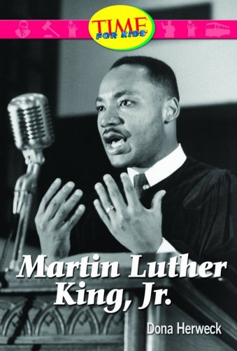 Martin Luther King, Jr.: Early Fluent Plus (Nonfiction Readers): Dona Herweck