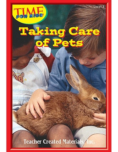 Taking Care of Pets Level 3 (Early Readers from TIME For Kids): Rice