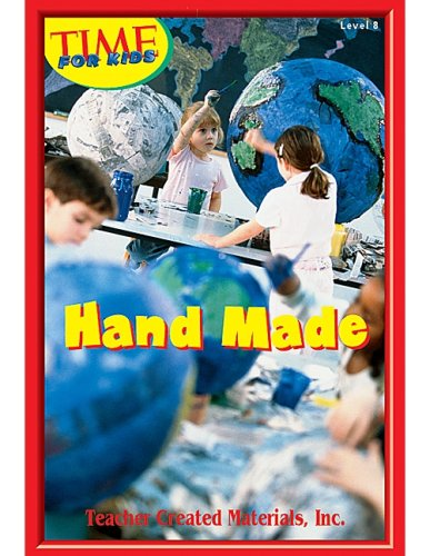 9780743985260: Hand Made Level 7 (Early Readers from TIME For Kids)