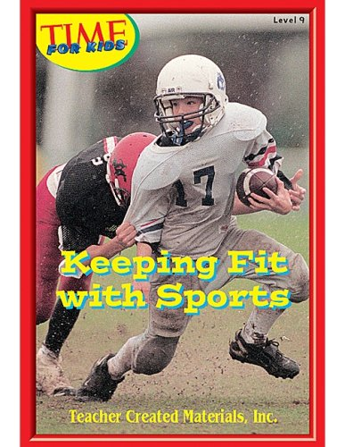 Keeping Fit with Sports Level 8 (Early Readers from TIME For Kids) [Paperback]: Rice