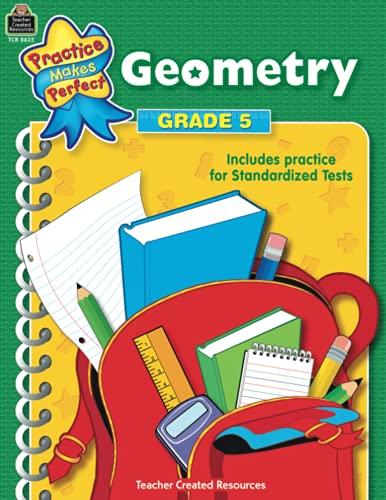 Geometry, Grade 5 (Practice Makes Perfect series): Robert Smith