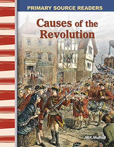 9780743987851: Causes of the Revolution: Early America (Primary Source Readers)