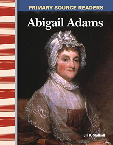 9780743987868: Abigail Adams: Early America (Primary Source Readers)