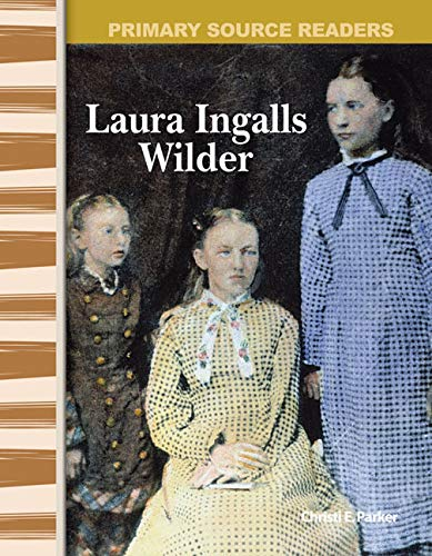 9780743989107: Laura Ingalls Wilder: Expanding & Preserving the Union (Primary Source Readers)