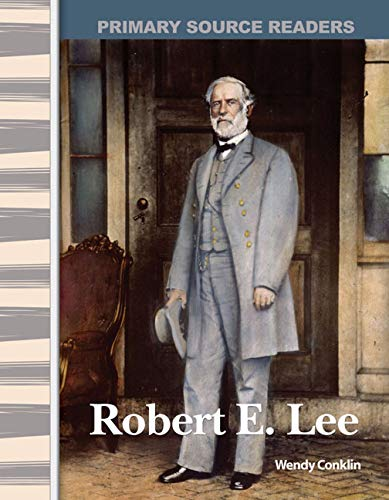 9780743989183: Robert E. Lee: Expanding & Preserving the Union (Primary Source Readers)
