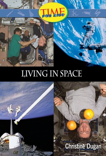 Living in Space: Fluent Plus (Nonfiction Readers): Christine Dugan