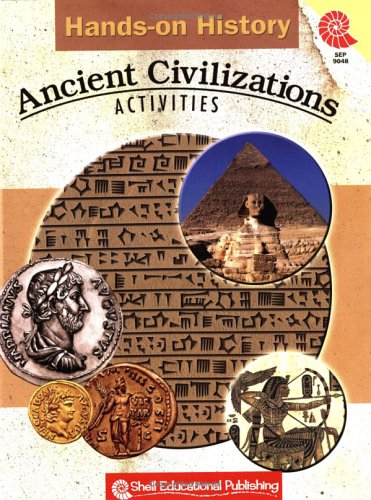 Hands-on History Ancient Civilizations Activities: Sundem, Garth; Pikiewicz, Kristi A.