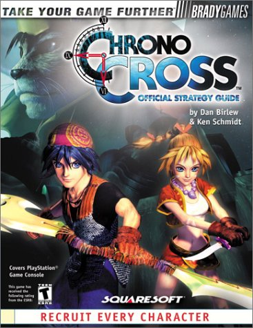 9780744000009: Chrono Cross Official Strategy Guide (Video Game Books)