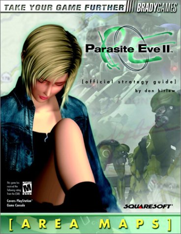 9780744000016: Parasite Eve II Official Strategy Guide (Bradygames Strategy Guides)