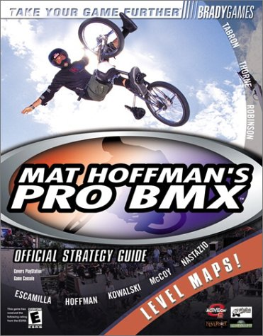 9780744000344: Mat Hoffman's Pro BMX Official Strategy Guide (Bradygames Take Your Games Further)
