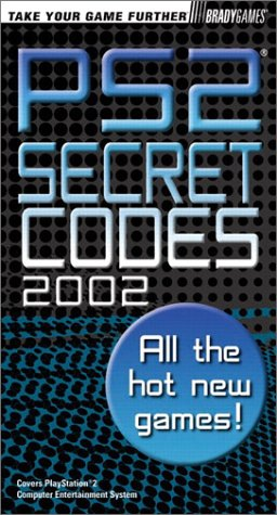 PlayStation 2 Secret Codes 2002 (Vol 2): BradyGames