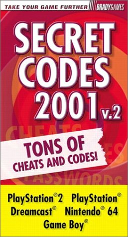 Secret Codes 2001, Volume 2 Pocket Guide (9780744000764) by BradyGames