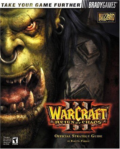 9780744000801: Warcraft III: Reign of Chaos Official Strategy Guide (Bradygames Take Your Games Further)