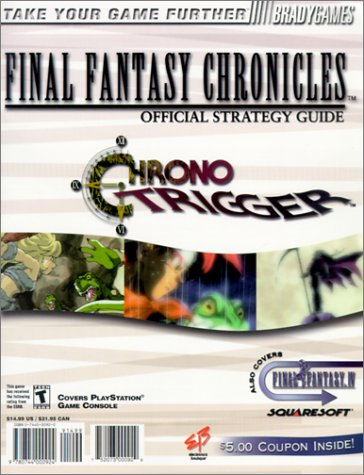 9780744000924: Electronics Boutique Final Fantasy Chronicles Official Strategy Guide: Final Fantasy/Chrono Trigger