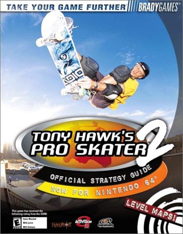 9780744000931: Tony Hawk's Pro Skater 2 Official Strategy Guide for Nintendo 64 (Bradygames Strategy Guides)